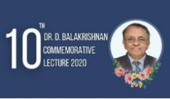 Dr D Balakrishnan Commemorative lecture